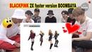 BTS REACTION Weekly Idol EP 277 BLACKPINK 2X faster version BOOMBAYA!!