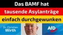 Christian Wirth AfD Das BAMF hat tausende Asylanträge einfach durchgewunken