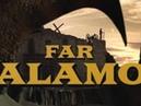 FAR ALAMO. Short Film.