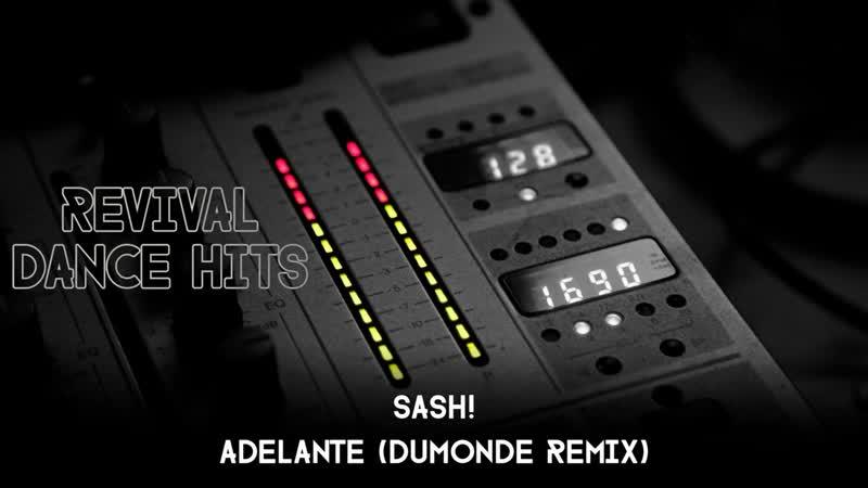 Sash! - Adelante (DuMonde Remix) [HQ]