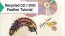 2019 latest CD Craft Ideas Waste CD DVD Feather making wallhangingcraftideas bestoutofwaste