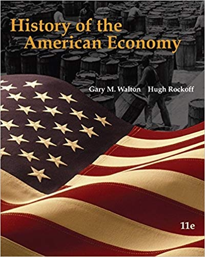 History of the American Economy (Book Only) by Gary M. Walton