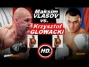 Максим Власов Кшиштоф Гловацки Maksim Vlasov vs Krzysztof