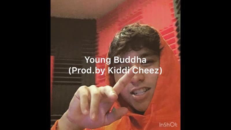 Young Buddha snippet(Prod.by Kiddi Cheez)