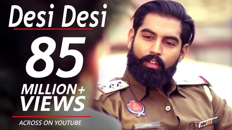 Desi Desi Na Bolya Kar Chhori Re Parmish Verma Upkar Sandhu latest Haryanvi songs Haryanvi 2019
