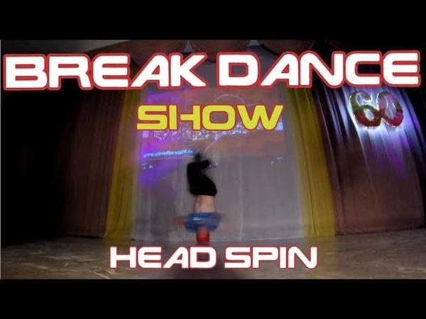 Break-dance show: head spin