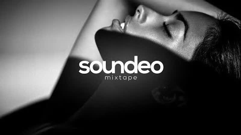 ТРАНСЛЯЦИЯ I HD [ 18-o8-2o19 ] _ Soundeo Mixtape Deep In Your Mind 2o19 * II