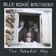 Blue Ridge Rounders - Going Across the Mountain