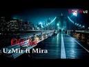UzMir ft Mira - Olib ket   УзМир ft Мира - Олиб кет (music version)