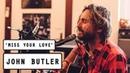 John Butler Miss Your Love PileTV SOTA Festival Live Sessions