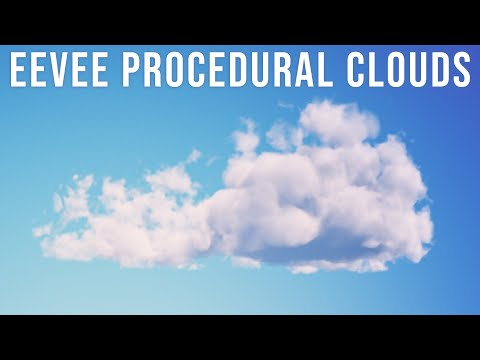 Creating Procedural Volumetric Clouds with Blender Eevee