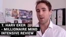 T. Harv Eker - Millionaire Mind Intensive Review
