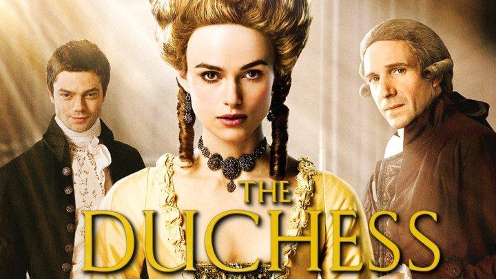Герцогиня (The Duchess, фильм 2008)