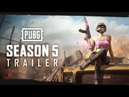 PUBG - Season 5 Gameplay Trailer
