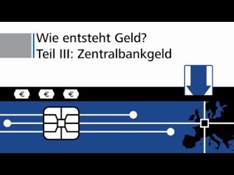 Wie entsteht Geld? - Zentralbankgeld