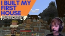 Minecraft Survival VERY EXCITED I Built My First House Ep 8