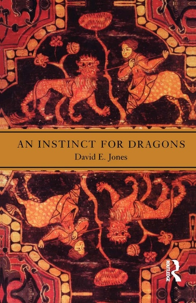 An Instinct for Dragons by David E