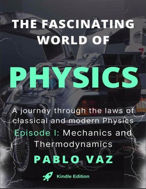 The fascinating world of Physics UserUpload.Net
