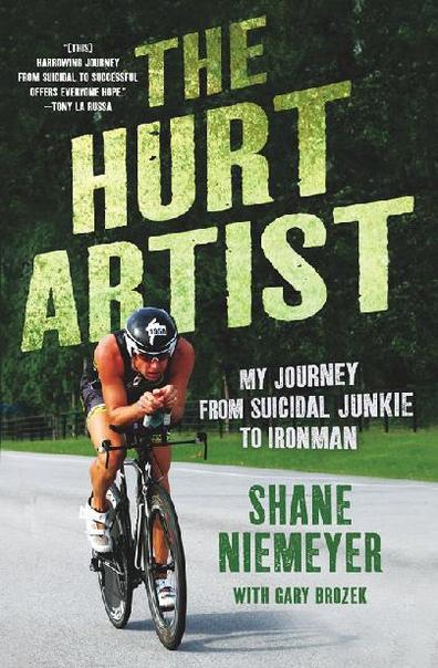 The Hurt Artist  My Journey fro - Shane Niemeyer
