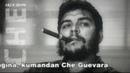 COMANDANTE CHE GUEVARA HASTA SIEMPRE TURKCE ALTYAZI
