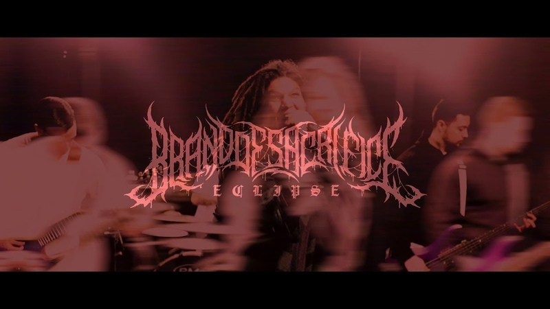 BRAND OF SACRIFICE - ECLIPSE [OFFICIAL MUSIC VIDEO] (2018) SW EXCLUSIVE