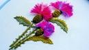 Как вышить цветы чертополоха 3Д вышивка