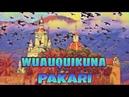 Raimy Spirit Wuauquikuna y Pakari - Cuando florezca el Chuňo - Dance of the Iron horse 2015