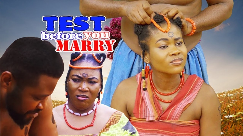 Test Before You Marry Season 4- Nigerian Movies 2019 Latest Nigerian Nollywood African Movies