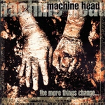 Machine Head - Down to None