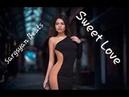 Sargsyan Beats - Sweet Love (Original Mix)