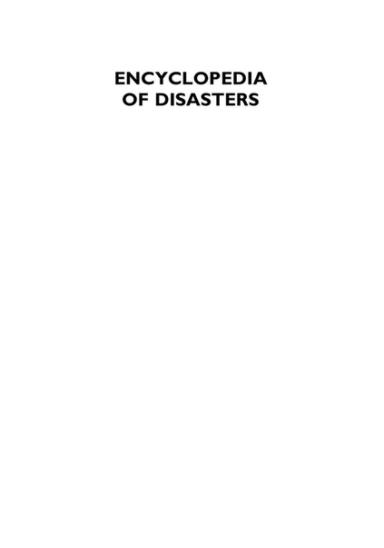 Encyclopedia of Disasters Environmental Catastrophes and Human Tragedies (2 Volumes) by Angus M