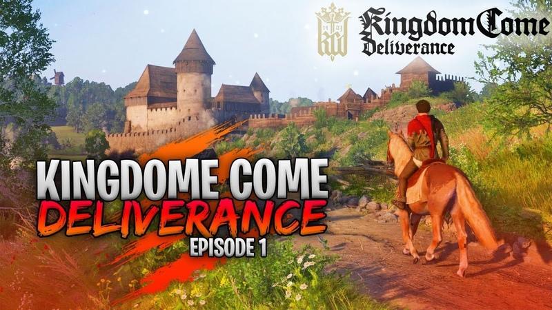 Kingdom Come Deliverance | Первое впечатление - Эпизод 1