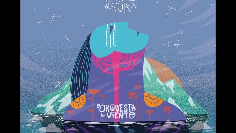La Orquesta del Viento - Hombre al Sur (Full Album)