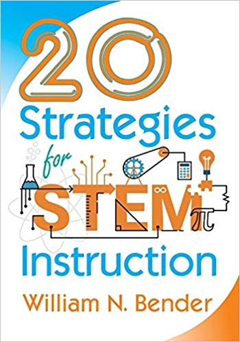 20 Strategies for STEM Instruction - William N