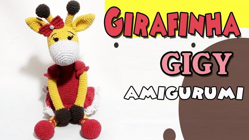 Girafinha Gigy amigurumi parte1