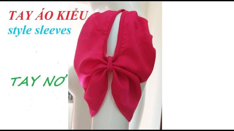 Hướng dẫn cắt tay áo kiểu tay nơ How to cut bow sleeve
