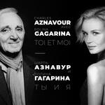 Charles Aznavour, Полина Гагарина - ты и я