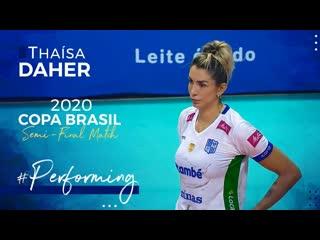 Thaisa dahers performance at the semi-final match copa brasil 2020