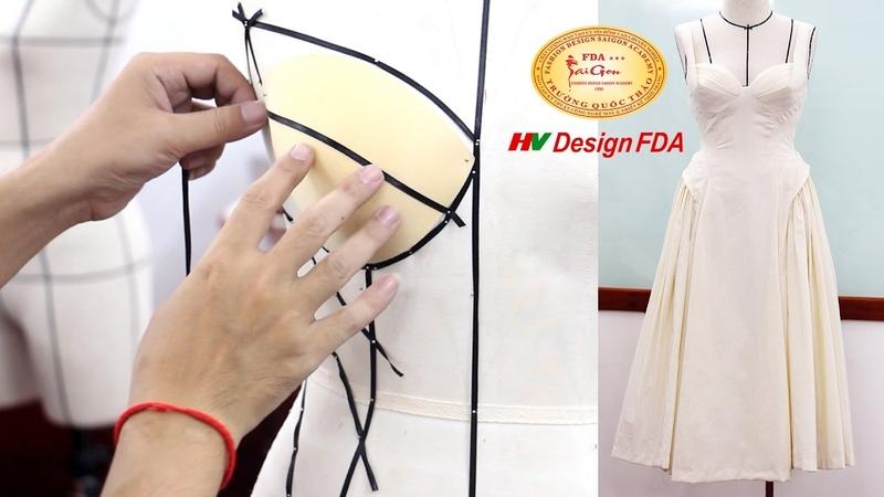 Học cách Draping cơ bản Thực hiện draping đầm corset thời trang trên mannequin смотреть онлайн без регистрации
