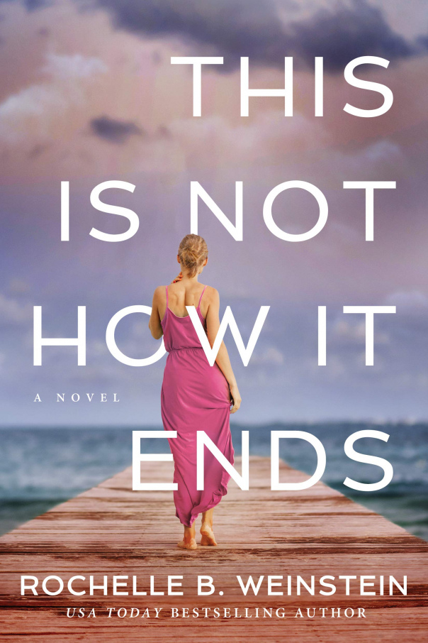 Rochelle B Weinstein - This Is Not How It Ends (epub)