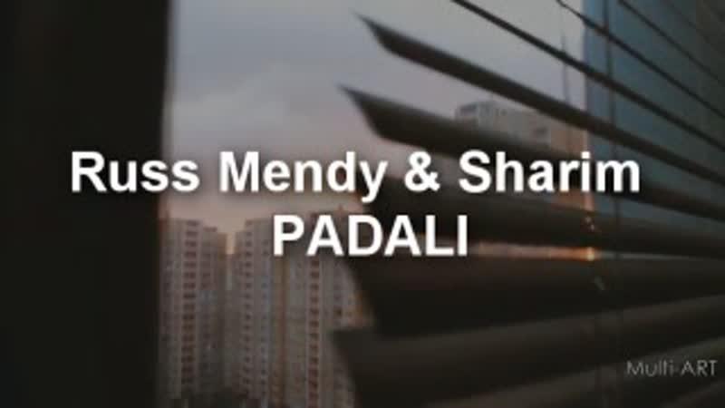 Russ Mendy Sharim - PADALI