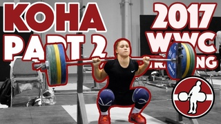 Rebeka Koha Heavy Training Part 2/2 (90 Snatch, 105 C&J, 130x2 Back Squat) - 2017 WWC [4k 60]