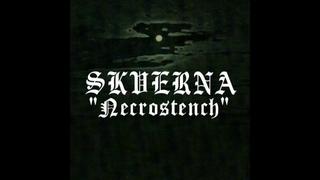 SKVERNA (2005) ''Necrostench'' /raw necro black metal, Russia/