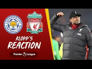 Klopp's reaction my boys played a really good game | leicester city vs liverpool