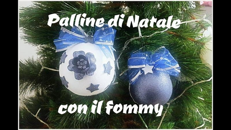 DIY\\ PALLINE DI NATALE CON IL FOMMY