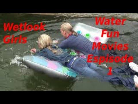 Water Fun Movies Espisode 1 Wetlook Girls