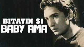 BITAYIN SI BABY AMA - RUDY FERNANDEZ - FULL MOVIE