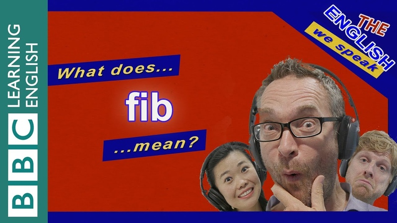 What does the English word 'fib' mean?