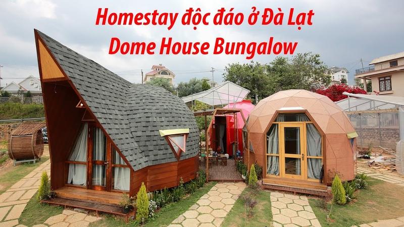 Homestay độc đáo ở Đà Lạt Dome House Bungalow