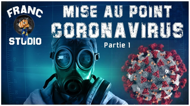 Mise au point sur le Coronavirus- Partie 1: Analyse de la situation